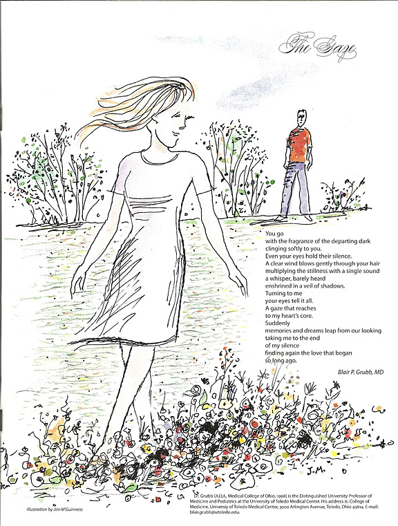 Dr. Blair Grubb's poem was printed on the inside back cover of the autumn issue of The Pharos of Alpha Omega Alpha. The illustration is by Jim M'Guinness.