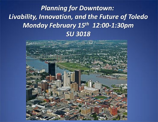 Planning for Downtown:Ê  Livability, Innovation, and the Future