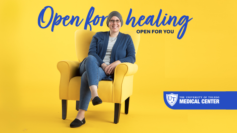 Ad with UTMC patient in yellow chair with words Open for Healing behind her